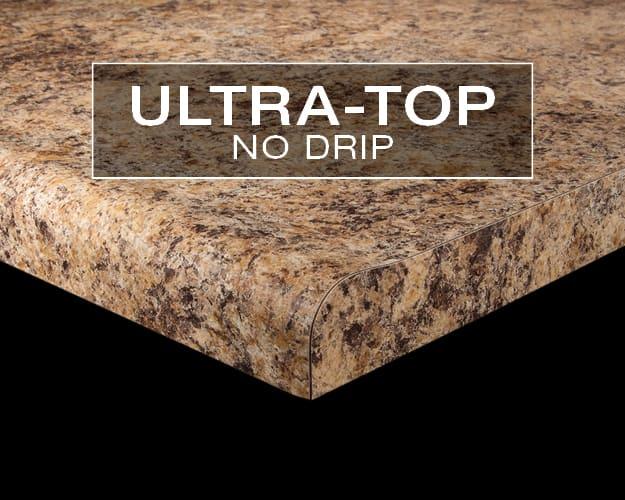 Ultra-Top No Drip Laminate Edge